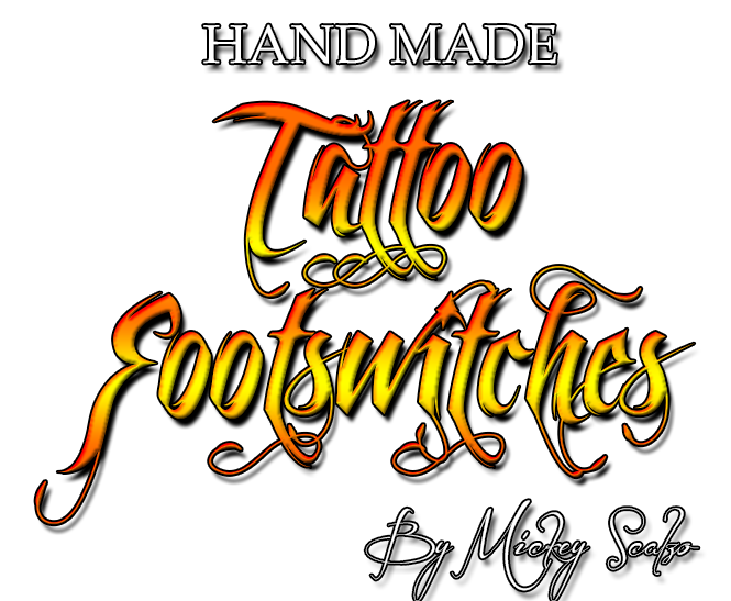 Mickey Scalzo's Custom Tattoo Footswitch! Tattoo Footswitches! Footswitches! Hand Made and American Made Tattoo Footswitches made exclusively in Miami Beach, Florida! In South Beach!